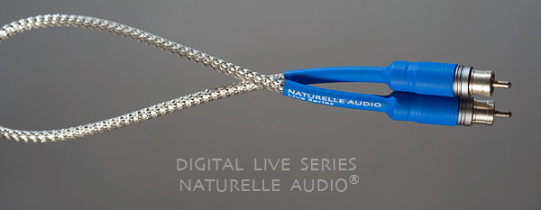 Audio Digital cable Live series from NATURELLE AUDIO